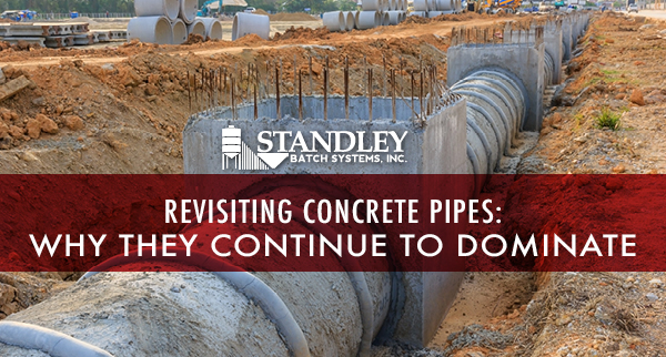Revisiting Concrete Pipes: Why They Continue to Dominate